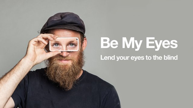 be-my-eyes-app-connects-blind-people-volunteers-who-help-describe-whats-going-around